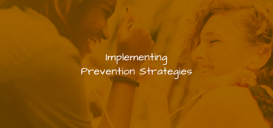 Implementing Prevention Strategies