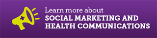 Learn more about Social-marketing and health communications