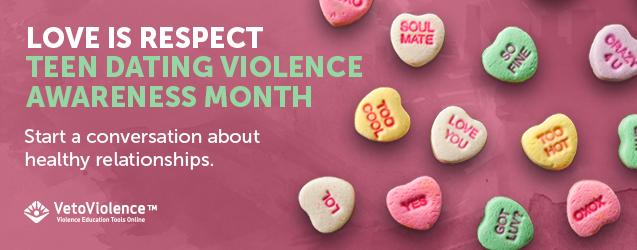 Slider: Teen Dating Violence Awareness Month